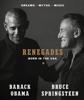 Barack Obama & Bruce Springsteen - Renegades artwork