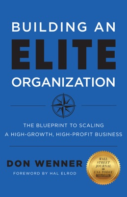 Building an Elite Organization