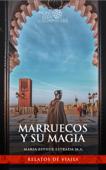 Marruecos y su magia