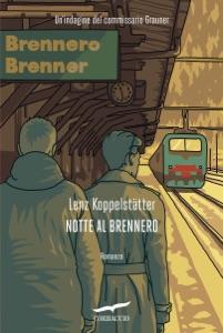 Notte al Brennero di Lenz Koppelstätter Copertina del libro