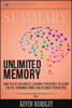 Summary of Unlimited Memory: How to Use Advanced Learning Strategies to Learn Faster, Remember More and be More Productive by Kevin Horsley - Readtrepreneur Publishing