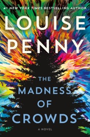 The Madness of Crowds - Louise Penny by  Louise Penny PDF Download