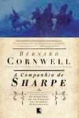 A companhia de Sharpe - As aventuras de um soldado nas Guerras Napoleônicas - Vol. 13 Book Cover