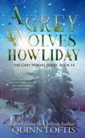 Download and Read Online A Grey Wolves Howliday