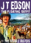 The Floating Outfit 25 The Trouble Busters