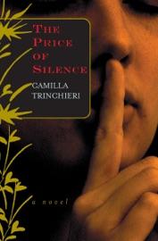 The Price of Silence - Camilla Trinchieri by  Camilla Trinchieri PDF Download