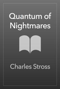 Quantum of Nightmares