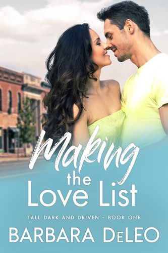 Making the Love List (Tall, Dark and Driven - Book1) E-Book Download