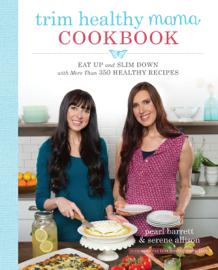 Trim Healthy Mama Cookbook book