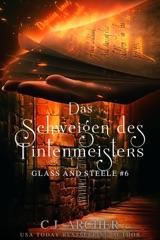 Das Schweigen des Tintenmeisters: Glass and Steele