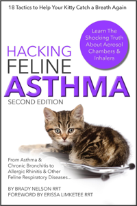 Cat Asthma  Hacking Feline Asthma - 18 Tactics To Help Your Kitty Catch Their Breath Again  Chronic Bronchitis, Allergic Rhinitis & Other Cat or Kitten Respiratory Disease Treatment... Copertina del libro