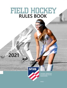 2021 NFHS Field Hockey Rules Book