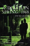 A Death In Spring 1968