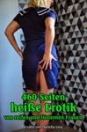 460 Seiten Heie Erotik
