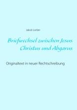 Briefwechsel Zwischen Jesus Christus Und Abgarus