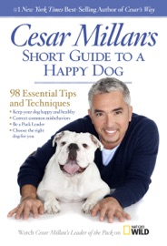 Cesar Millan's Short Guide to a Happy Dog PDF Download
