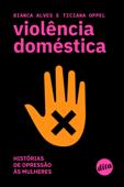 Violência doméstica: histórias de opressão às mulheres Book Cover