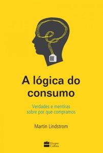 A lógica do consumo Book Cover