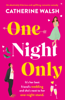 Catherine Walsh - One Night Only artwork