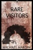 Rare Visitors