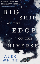 A Big Ship at the Edge of the Universe book