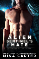 Download and Read Online Alien Sentinel's Mate