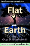 Flat Earth Evidence To Consider If You Dare