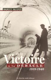 De la victoire à la débâcle - 1919-1940