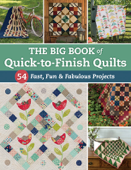 The Big Book of Quick-to-Finish Quilts Book Cover