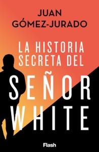 La historia secreta del Señor White Book Cover