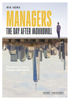 Rik Vera - Managers the day after tomorrow artwork