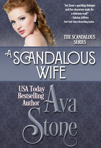 A Scandalous Wife - Ava Stone - Ava Stone