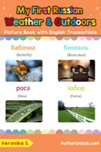 My First Russian Weather & Outdoors Picture Book with English Translations