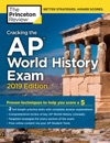 Cracking The AP World History Exam 2019 Edition