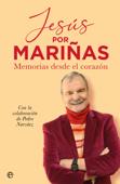 Download and Read Online Jesús por Mariñas
