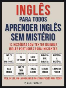 Inglês Para todos - Aprender Inglês Sem Mistério (Vol 1) Book Cover