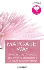 El secreto de charlotte - Locamente enamorada - Un amor inquebrantable Book Cover