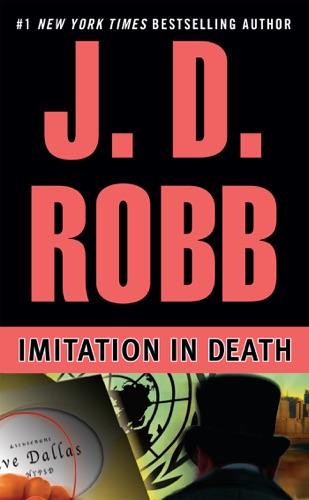J. D. Robb - Imitation In Death