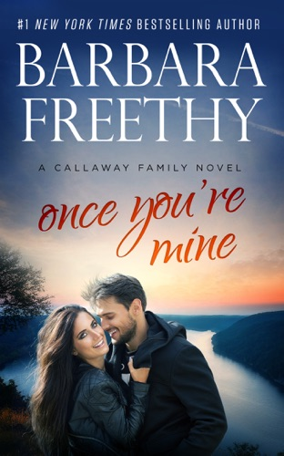 Barbara Freethy - Once You're Mine