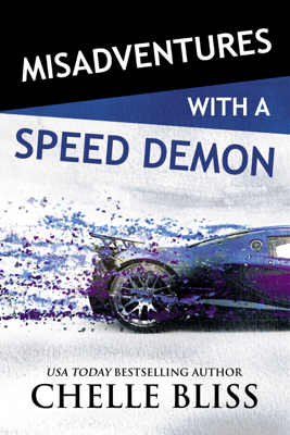 Misadventures with a Speed Demon - Chelle Bliss book