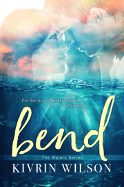 Bend - Kivrin Wilson book summary