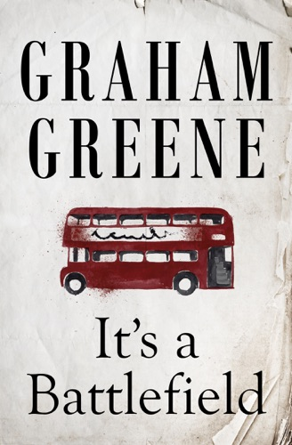 Graham Greene - It's a Battlefield