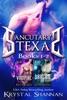 Sanctuary, Texas: Books 1-2
