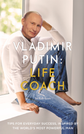 Vladimir Putin: Life Coach