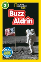 Download and Read Online National Geographic Kids Readers: Buzz Aldrin (L3)