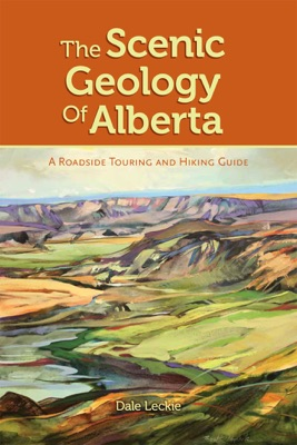 The Scenic Geology of Alberta