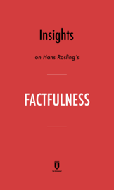 Insights on Hans Rosling's Factfulness book
