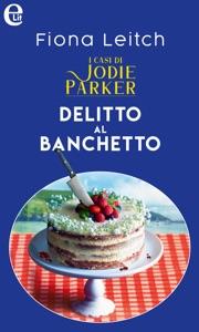 Delitto al banchetto. I casi di Jodie Parker (eLit) Book Cover