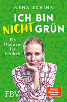 Download and Read Online Ich bin nicht grün