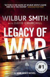 Legacy of War - Wilbur Smith by  Wilbur Smith PDF Download